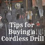 Tips for buying a Cordless Drill
